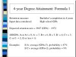 4 year degree attainment formula 1