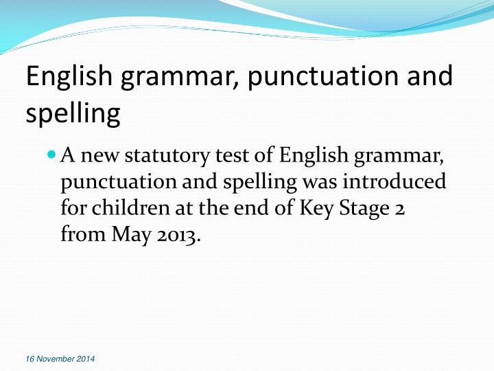 English grammar, punctuation and spelling