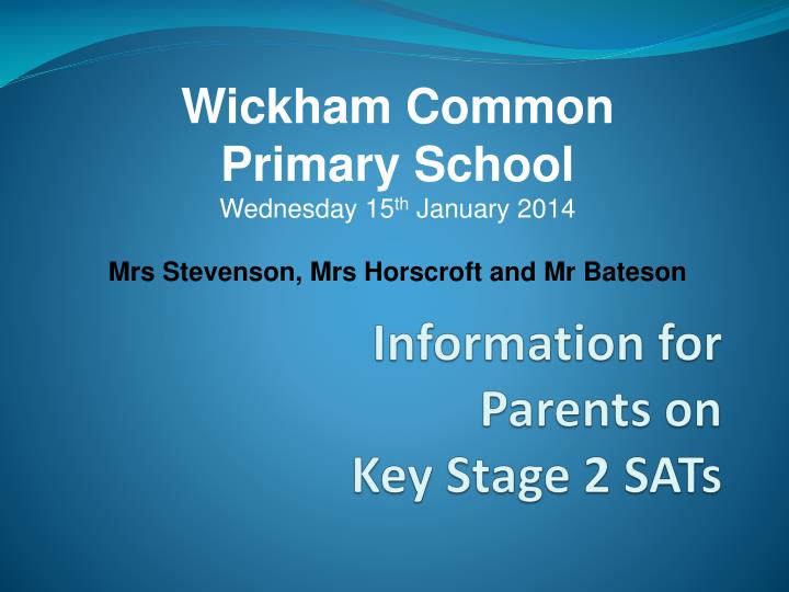Information for parents on key stage 2 sats