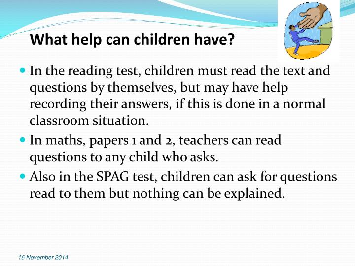 What help can children have?