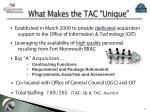what makes the tac unique