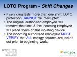 loto program shift changes