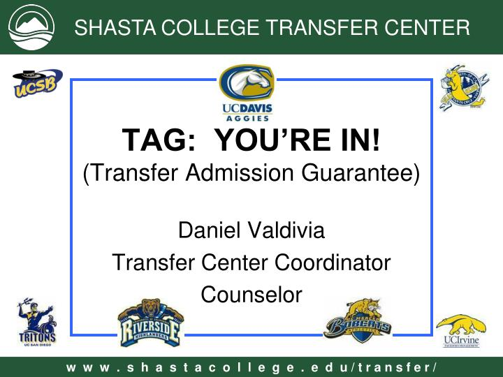 tag you re in transfer admission guarantee n.