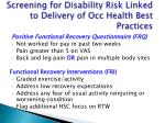 screening for disability risk linked to delivery of occ health best practices