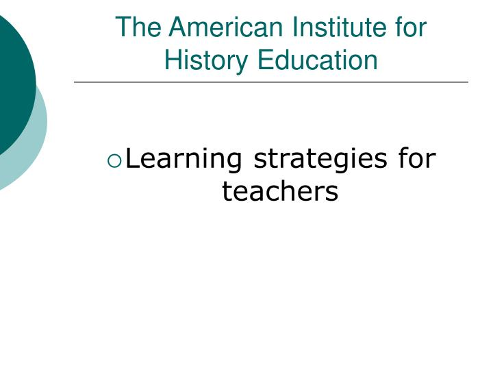 the american institute for history education n.