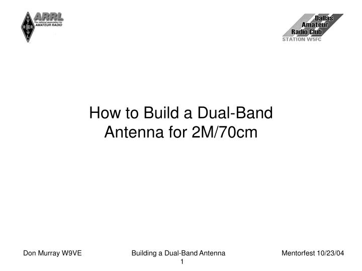 how to build a dual band antenna for 2m 70cm n.