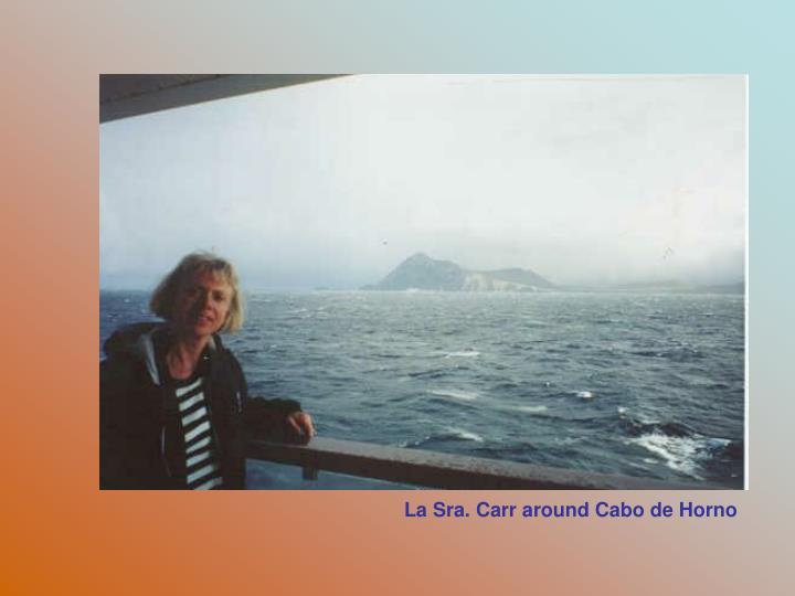 La Sra. Carr around Cabo de Horno