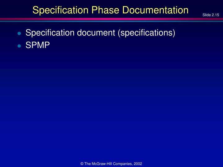 Specification Phase Documentation