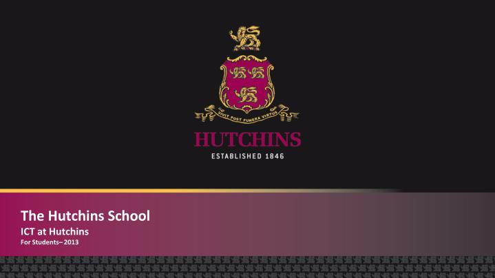 the hutchins school ict at hutchins for students 2013 n.