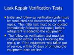 leak repair verification tests