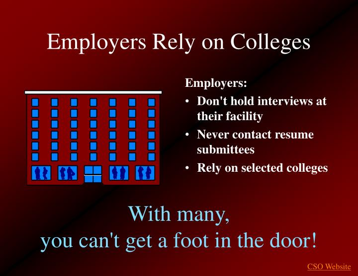 Employers Rely on Colleges