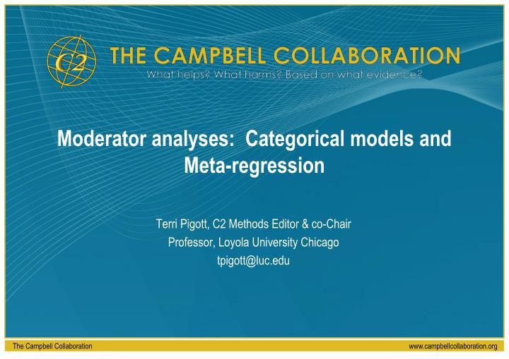 moderator analyses categorical models and meta regression n.