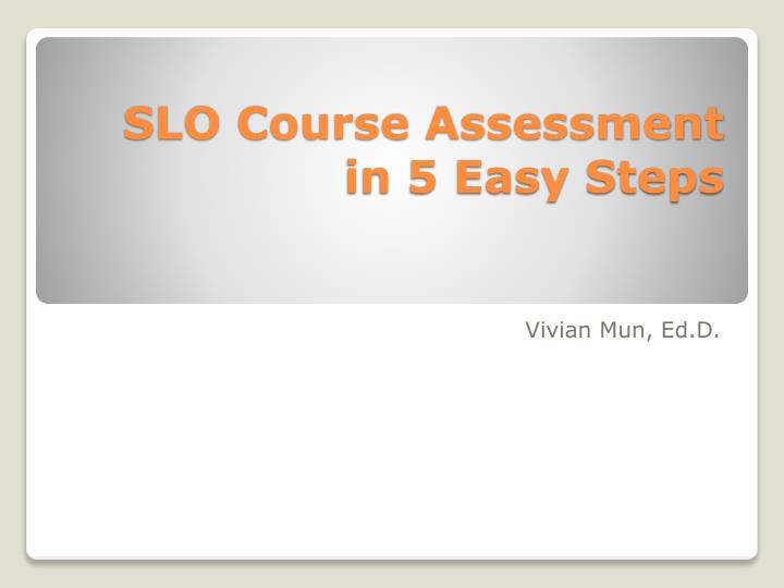 slo course assessment in 5 easy steps n.