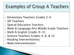 examples of group a teachers