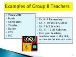 examples of group b teachers