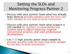 setting the slos and monitoring progress partner 21