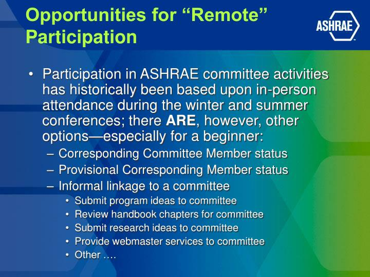 """Opportunities for """"Remote"""" Participation"""