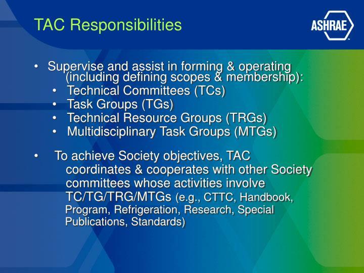 TAC Responsibilities