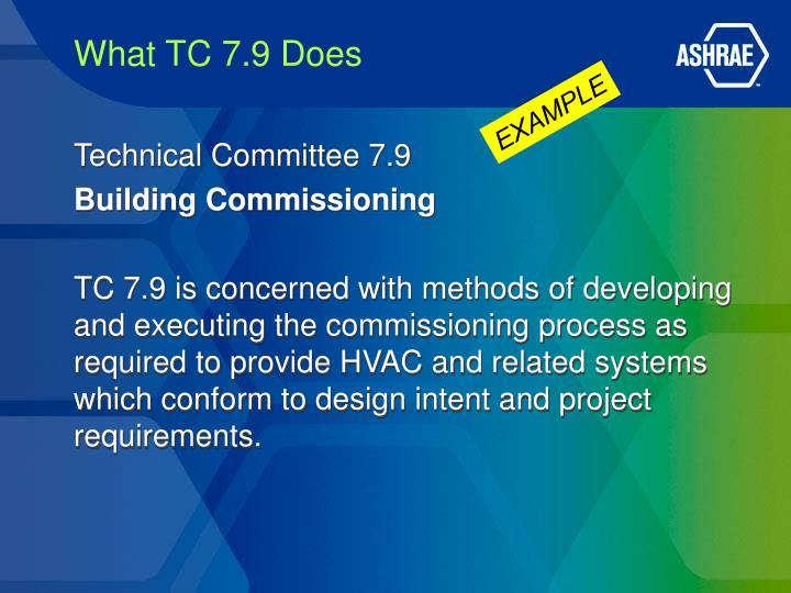 What TC 7.9 Does