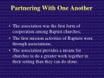 partnering with one another