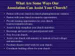 what are some ways our association can assist your church