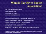 what is tar river baptist association