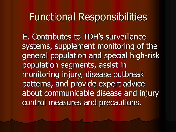 Functional Responsibilities