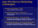 2001 pre survey marketing 4 strategies