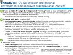 initiatives tds will invest in professional development and improved organizational practices