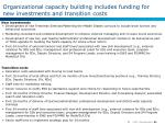 organizational capacity building includes funding for new investments and transition costs