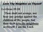 love thy neighbor as thyself