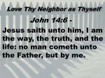 love thy neighbor as thyself10