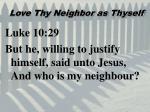 love thy neighbor as thyself2