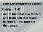 love thy neighbor as thyself3