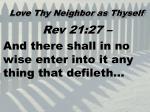 love thy neighbor as thyself6