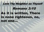 love thy neighbor as thyself7