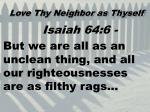 love thy neighbor as thyself8