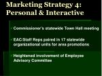 marketing strategy 4 personal interactive