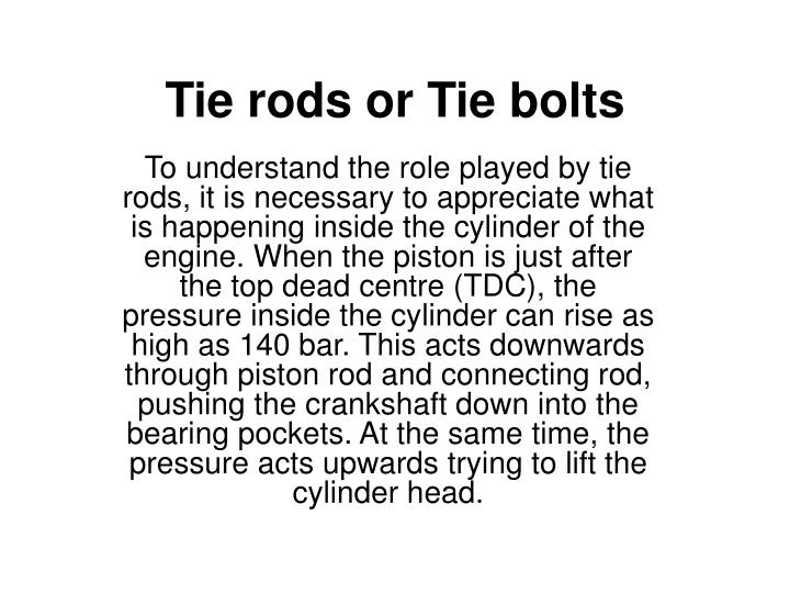 tie rods or tie bolts n.