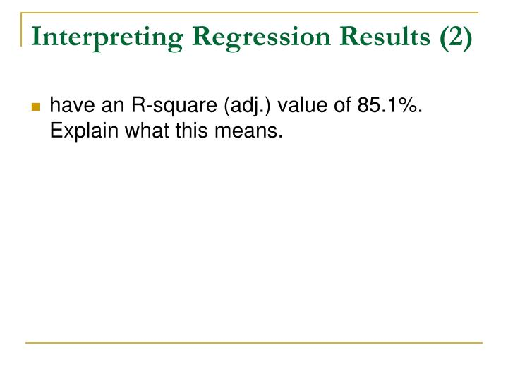 Interpreting Regression Results (2)