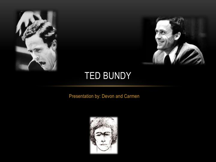 Ppt Ted Bundy Powerpoint Presentation Free Download Id