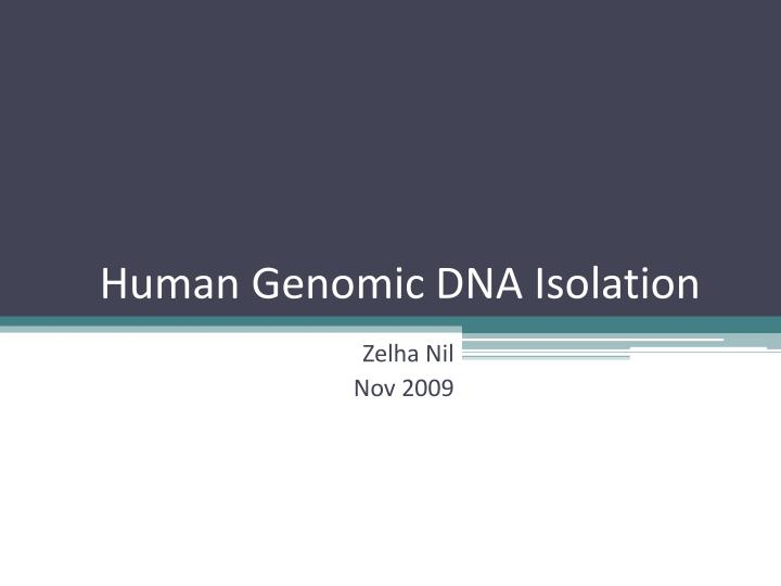 human genomic dna isolation n.