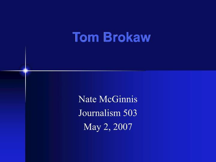 tom brokaw n.