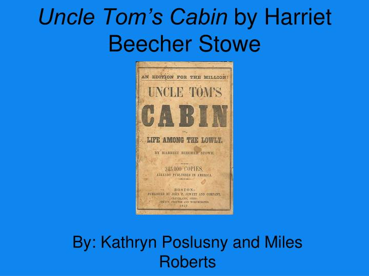 uncle tom and christianity in uncle toms cabin by harriet beecher stowe Religion/god in uncle tom's cabin by harriet beecher stowe religion religion is a major theme in uncle tom's cabin religion gives some slaves hope and a purpose.