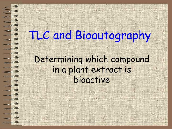 tlc and bioautography n.