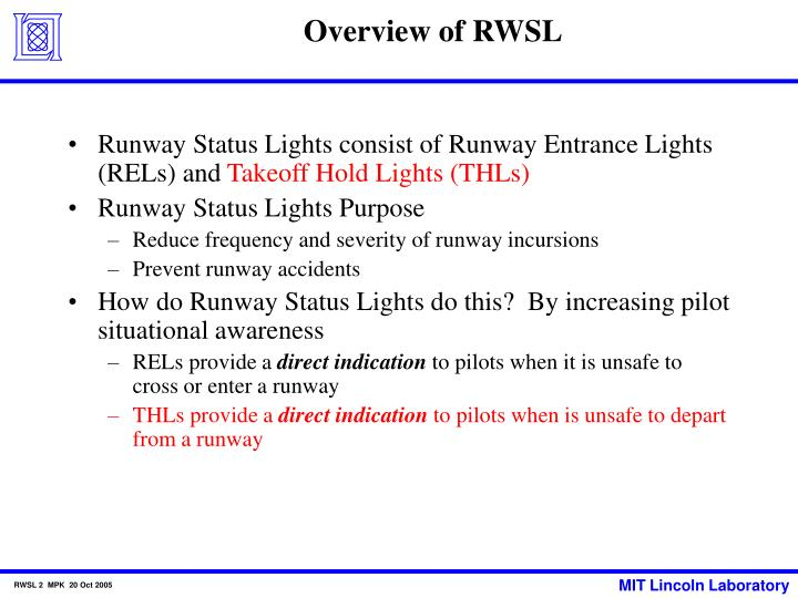 Overview of rwsl