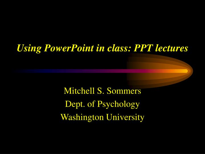 using powerpoint in class ppt lectures n.