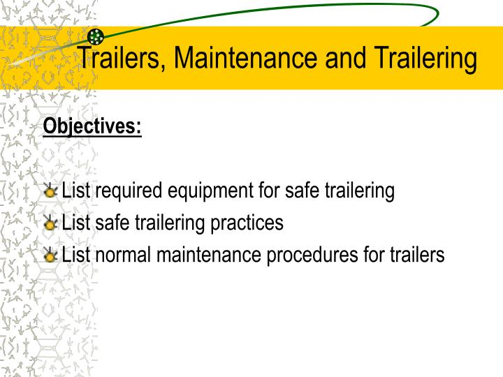 trailers maintenance and trailering n.