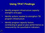 using tpat findings