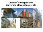 children s hospital and university of manchester uk